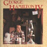George Hamilton IV - Fine Lace and Homespun Cloth