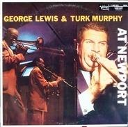 George Lewis & Turk Murphy - At Newport