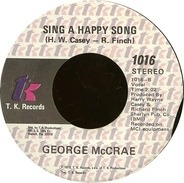George McCrae - Honey I / Sing A Happy Song