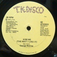 George McCrae - Kiss Me (The Way I Like It)