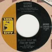 George McCrae - Please Help Me Find My Baby / Take It All Off