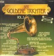 Willy Fritsch / Hilde Hildebrand / Ilse Werner a.o. - Der Goldene Trichter Vol. 3