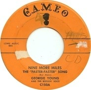 George Young & The Rockin' Bocs - Nine More Miles (The 'Faster-Faster' Song)