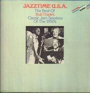 Georgie Auld, Harold Baker, Milt Buckner... - Jazztime U.S.A. - The Best of Bob Thiele's Classic Jam Sessions