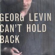 Georg Levin - Can't Hold Back