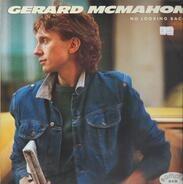 Gerard McMahon - No Looking Back