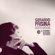 Gerardo Frisina - Note Book - A Journey In Sound - The Remixes