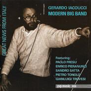 Gerardo Iacoucci Modern Big Band featuring Paolo Fresu , Enrico Pieranunzi , Sandro Satta , Pietro - Great News From Italy