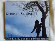 Gerhard Schöne - Der Engel, der Die Träume Macht