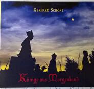 Gerhard Schöne - Könige Aus Morgenland