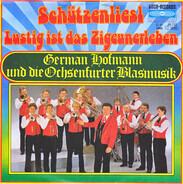 German Hofmann Und Seine Original Ochsenfurter Blasmusik - Schützenliesl