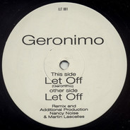 Geronimo - Let Off