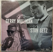 Gerry Mulligan , Stan Getz - Gerry Mulligan Meets Stan Getz