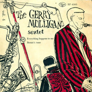 Gerry Mulligan And His Sextet - Vol. 4
