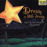 Gerry Mulligan Quartet - Dream a Little Dream
