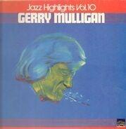 Gerry Mulligan - Jazz Highlights Vol.10