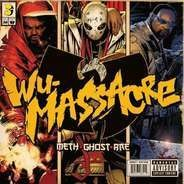 Ghostface Killah, Method Man & Redman - The Wu-Massacre
