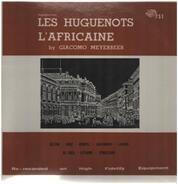 Giacomo Meyerbeer - Les Huguenots L'Afriquaine