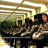 Gianluca Grignani - Uguali E Diversi