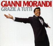 Gianni Morandi - Grazie A Tutti