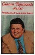Gianni Raimondi - Récital - Tren'anni Di Un Grande Tenore
