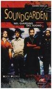 Gianni Sibilla - Soundgarden / Nel Giardino Del Suono