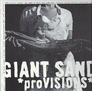 Giant Sand - *proVISIONS*