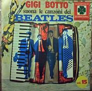 Gigi Botto - Gigi Botto Suona Le Canzoni Dei Beatles - Vol.15