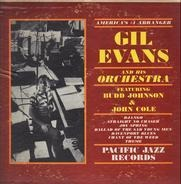 Gil Evans And His Orchestra Featuring Budd Johnson & Johnny Coles - America's #1 Arranger