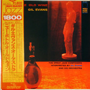 Gil Evans And His Orchestra Featuring Cannonball Adderley - New Bottle, Old Wine