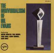 Gil Evans - The Individualism of Gil Evans