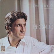 Gilbert Bécaud - Olympia 73 - Enregistrement Public