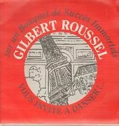 Gilbert Roussel - vous invite a danser!