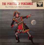 Gilbert & Sullivan / D'Oyly Carte Opera Company , Isidore Godfrey Conducting The New Symphony Orche - The Pirates Of Penzance