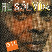 Gilberto Gil - Re Sol Vida (Sol)