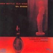 Gil Evans - New Bottle Old Wine