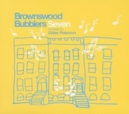 Gilles Peterson - Brownswood Bubblers Vol.7