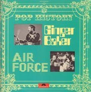Ginger Baker , Air Force - Pop History