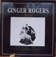 Ginger Rogers - The Ginger Rogers Collection - 20 Golden Greats