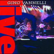 Gino Vannelli - Live in Montreal