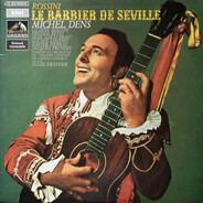 Gioacchino Rossini , Michel Dens - Le Barbier de Séville