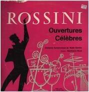 Gioacchino Rossini - Ouvertures Célèbres