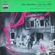 Gioacchino Rossini - Der Barbier von Sevilla (Grosser Querschnitt)