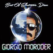 Giorgio Moroder - Best Of Electronic Disco