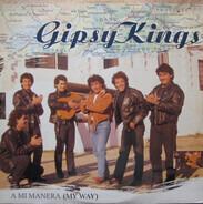 Gipsy Kings - A Mi Manera (My Way)