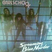 Girlschool - Screaming Blue Murder