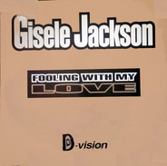 Gisele Jackson - Fooling With My Love