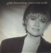 Gitte Haenning - Jetzt erst recht