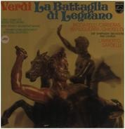 Giuseppe Verdi - Katia Ricciarelli , José Carreras , Matteo Manuguerra , Nicola Ghiuselev - La Battaglia Di Legnano