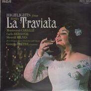 Giuseppe Verdi / Montserrat Caballé , Carlo Bergonzi , Sherrill Milnes , RCA Italiana Opera Orchest - La Traviata (Highlights)
